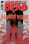 The Walking Dead, Issue #96: A Larger World, Conclusion - Robert Kirkman