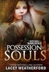 Possession of Souls - Lacey Weatherford