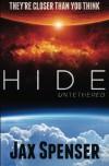 Hide 1: Untethered (The Hide Series) (Volume 1) - Jax Spenser