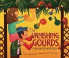 The Vanishing Gourds: A Sukkot Mystery - Susan Axe-Bronk, Marta Monelli