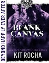 Beyond Happily Ever After: Blank Canvas - Kit Rocha