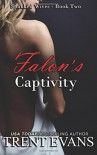 Falon's Captivity (Spanked Wives) (Volume 2) - Trent Evans