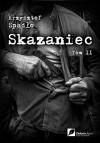 Skazaniec t.2 Z bestia w sercu - Spadlo Krzysztof