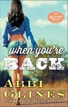 When You're Back: A Rosemary Beach Novel (The Rosemary Beach Series Book 12) - Abbi Glines
