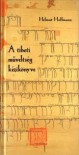 A tibeti műveltség kézikönyve - Helmut Hoffman, Csatlós Péter