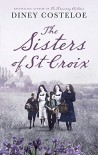 The Sisters of St. Croix - Diney Costeloe