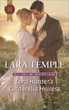 Lord Hunter's Cinderella Heiress (Wild Lords and Innocent Ladies) - Lara Temple