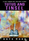 Tutus and Tinsel - Rhys Ford