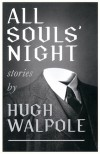 All Souls' Night - Matt Godfrey, Valancourt Books, Sir Hugh Walpole