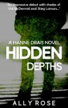Hidden Depths - Ally Rose