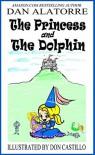 The Princess and The Dolphin - Dan Alatorre, Don Castillo