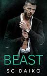 BEAST: A Mafia Romance Kindle Edition - SC Daiko