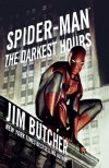 Spider-Man: The Darkest Hours (Spider-Man (Pocket Star)) - Jim Butcher