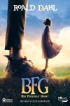BFG. Big Friendly Giant: Das Buch zum Kinofilm - Roald Dahl, Quentin Blake, Adam Quidam