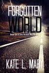 Forgotten World (Broken World Book 6) - Kate L. Mary, Emily Teng