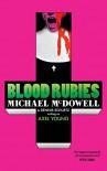 Blood Rubies - Dennis Schuetz, Axel Young, Michael P. Kube-McDowell