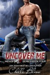 Uncover Me - Chelle Bliss