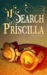 In Search of Priscilla - Bellakentuky, Fernandez Ponce de Leon,  Maria Clarisa