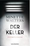 Der Keller: Psychothriller (German Edition) - Norbert Möllemann, Minette Walters, Charlotte Breuer