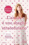 L'amore è uno sbaglio straordinario (eNewton Narrativa) (Italian Edition) - Daniela Volonté
