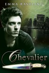 Chevalier - Emma Raveling