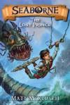 Searborne #1: The Lost Prince - Matt Myklusch