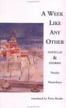 A Week Like Any Other: Novellas and Stories - Natalya Baranskaya, Pieta Monks