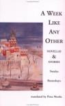 A Week Like Any Other: Novellas and Stories - Natalya Baranskaya, Pieta Monks