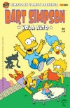 Bart Simpson, n. 6 - Chris Yambar, Dan DeCarlo, Mike DeCarlo, Art Villanueva, Scott Shaw, Tim Harkins, Rick Reese, Scott McRae