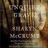 The Unquiet Grave - Sharyn McCrumb, Roger Casey, Candace Thaxton