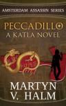 Peccadillo: A Katla Novel - Martyn V. Halm