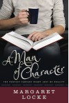 A Man of Character - Margaret Locke