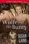 Wolfe and His Bunny - Susan Laine
