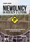 """Niewolnicy III Rzeszy z literą """"P"""". Polacy na robotach przymusowych w latach 1939-1945 - Arno Giese"""