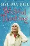 Wishful Thinking - Melissa Hill