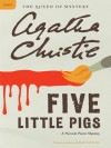 Five Little Pigs(Hercule Poirot, #24) - Agatha Christie