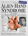 Alien Hand Syndrome - Alan Bellows