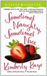 Sometimes Naughty, Sometimes Nice - Kimberly Raye