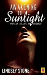 Awakening to Sunlight - Lindsey Stone
