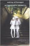 Un'inquietante simmetria - Audrey Niffenegger, Delfina Vezzoli