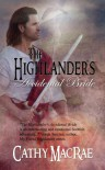 The Highlander's Accidental Bride - Cathy MacRae
