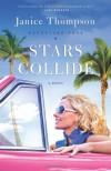 Stars Collide - Janice  Thompson