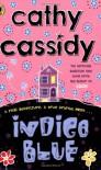 Indigo Blue. Cathy Cassidy - Cathy Cassidy