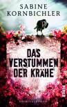 Das Verstummen der Krähe - Sabine Kornbichler