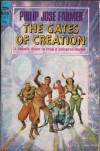 The Gates of Creation (World of Tiers #2) (Classic Ace SF, F-412) - Philip Jose Farmer