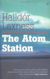 The Atom Station - Halldór Laxness, Magnus Magnusson