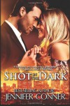 Shot in the Dark - Jennifer Conner