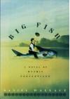 Big Fish: A Novel of Mythic Proportions - Daniel Wallace