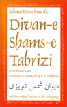 Selected Poems from the Divan-E Shams-E Tabriz: With the Original Persian on the Facing Page - Rumi, Reynold Alleyne Nicholson, Ibex Publishers