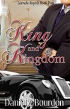 King and Kingdom - Danielle Bourdon